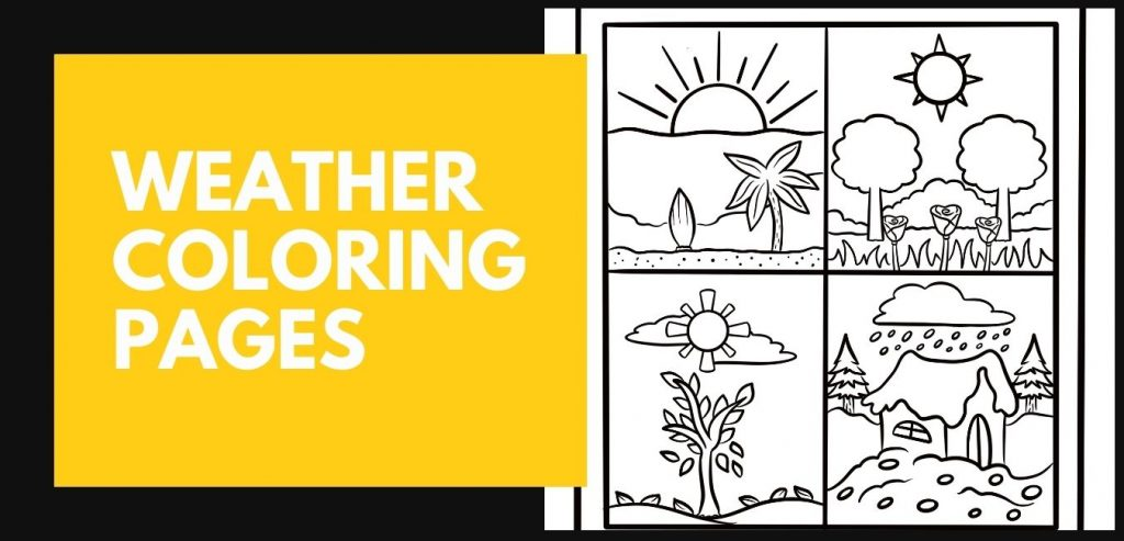 A collection of Weather Coloring Pages